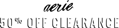 Aerie online only 50 percent off clearance