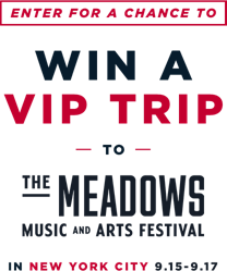 Enter for a chance to win a vip trip to the meadows music and arts festival